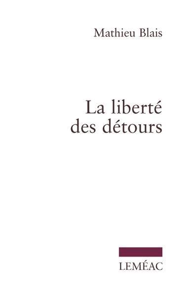 La liberté des détours | Couverture